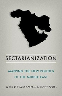 Sectarianization, eds. Nader Hashemi and Danny Postel