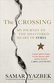 The Crossing: My Journey into the Shattered Heart of Syria, by Carolann Duffy