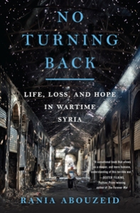 No Turning Back, by Rania Abouzeid